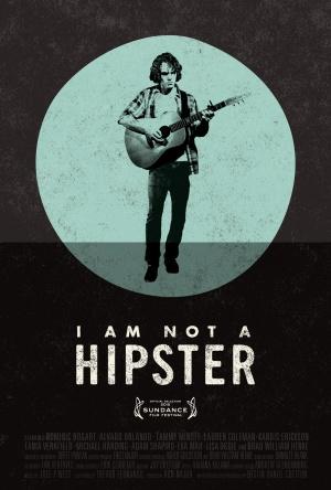 I Am Not a Hipster 892x1321