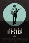 I Am Not a Hipster poster
