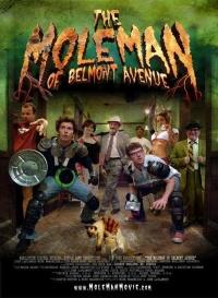 The Moleman of Belmont Avenue poster