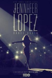 Jennifer Lopez: Dance Again poster