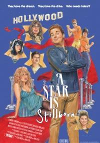 A Star Is Stillborn poster