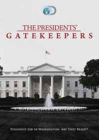 The Presidents' Gatekeepers poster
