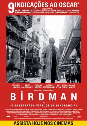 Birdman oder (Die unverhoffte Macht der Ahnungslosigkeit) 500x723