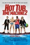Hot Tub Time Machine 2 poster