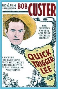 Quick Trigger Lee poster