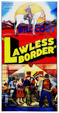 Lawless Border poster