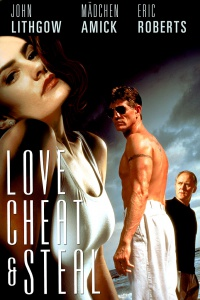 Love, Cheat & Steal poster
