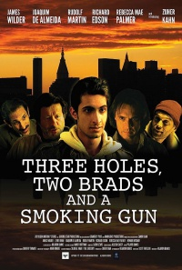 Three Holes, Two Brads, and a Smoking Gun poster