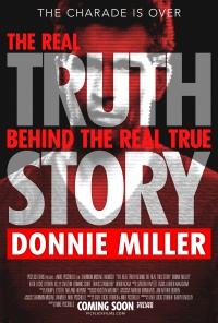 The Real Truth Behind The Real True Story: Donnie Miller poster