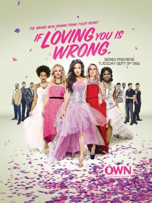 If Loving You Is Wrong 720x960