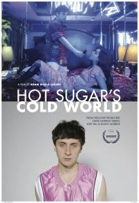 Hot Sugar's Cold World poster