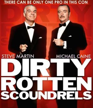 Dirty Rotten Scoundrels 1523x1762