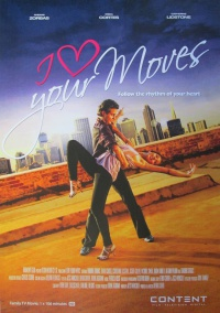 I Love Your Moves poster