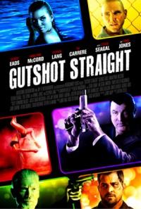 Gutshot Straight - Gnadenloses Spiel poster