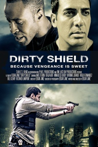 Dirty Shield poster