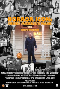 Horror Icon: Inside Michael's Mask with Tony Moran poster