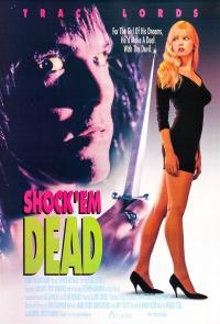 Shock 'Em Dead poster