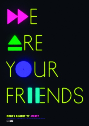 We Are Your Friends 1240x1754