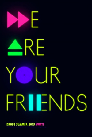 We Are Your Friends 540x800