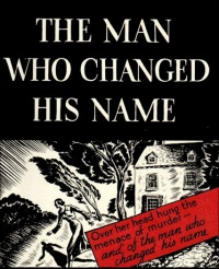 The Man Who Changed His Name poster