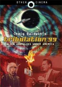 Tribulation 99: Alien Anomalies Under America poster