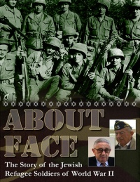 About Face: The Story of the Jewish Refugee Soldiers of World War II poster