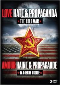 Love, Hate & Propaganda: The Cold War poster