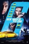 6 Ways to Die poster