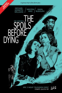 The Spoils Before Dying poster