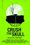 Crush the Skull poster