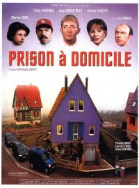 Prison à domicile poster