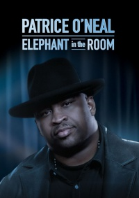 Patrice O'Neal: Elephant in the Room poster
