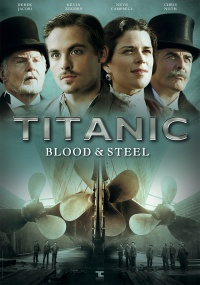 Titanic - Blood & Steel poster