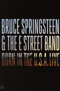Bruce Springsteen & the E Street Band: Born in the U.S.A. Live poster