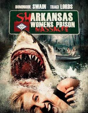 Sharkansas Women's Prison Massacre 450x578