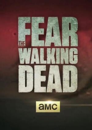 Fear the Walking Dead 763x1080