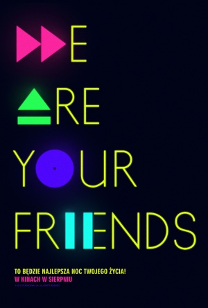 We Are Your Friends 2000x2965