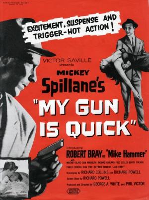 My Gun Is Quick 766x1024