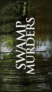 Swamp Murders poster