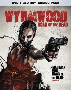 Wyrmwood - Road of the Dead 1193x1500