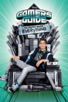 Gamer's Guide to Pretty Much Everything poster