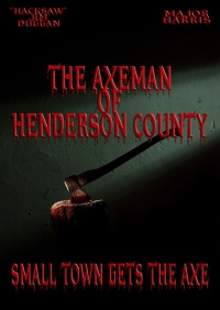 The Axeman of Henderson County poster