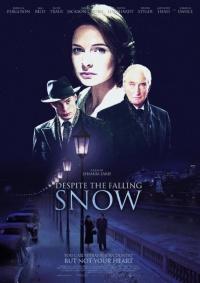 Despite the Falling Snow poster