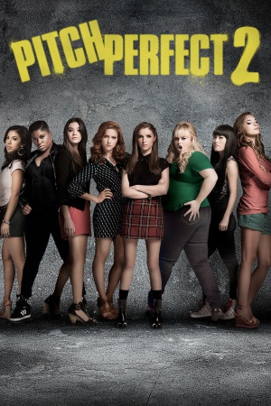 Pitch Perfect 2 1400x2100
