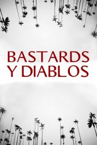 Bastards y Diablos poster