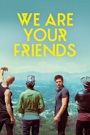 We Are Your Friends 1400x2100