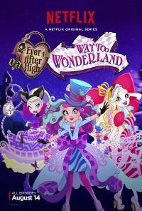 Ever After High - Auf ins Wunderland poster