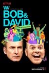 W/ Bob and David poster