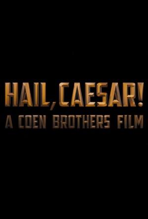 Hail, Caesar! 488x723
