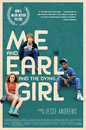 Me and Earl and the Dying Girl 1002x1500
